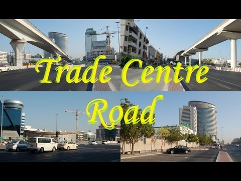 THE TRADE CENTRE ROAD VIDEO, DUBAI, UNITED ARAB EMIRATES