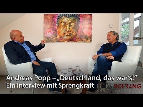 """Andreas Popp – """"Deutschland, das war's!"""" Ein Interview mit Sprengkraft"""