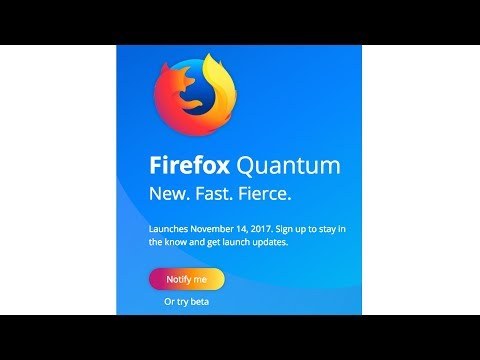 New Firefox Quantum 57 Finally Better And...