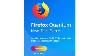 New Firefox Quantum 57 Finally Better And Faster Than Google Chrome!