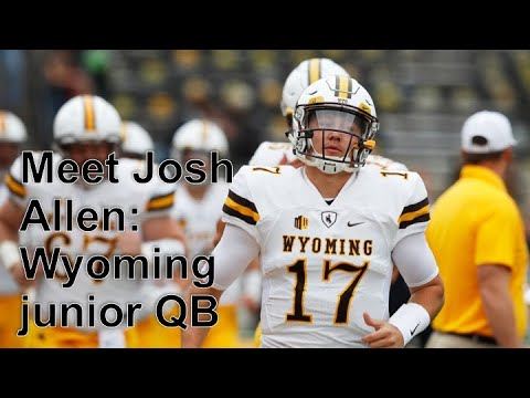 Wyoming QB Josh Allen is a small town guy with a big-time arm -- Bud Shaw