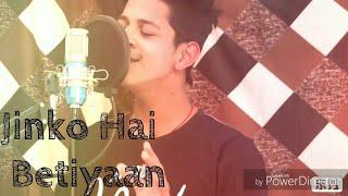 Jinko Hai Betiyaan (जिनको है बेटियाँ) | Vicky D Parekh | Special Beti Songs - Cover