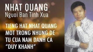 NHAT QUANG - Nguoi Ban Tinh Xua thumbnail