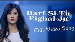 "Barf si tu pighal ja New Hindi Video Song 2019 ""Romantic love story song 2019"""