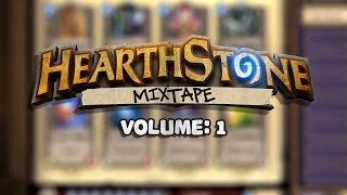 Hearthstone Mix Vol. 1