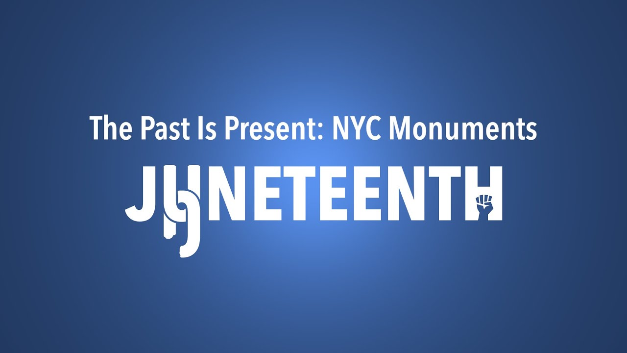 The Past Is Present: NYC Monuments