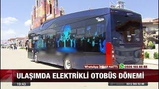 Ulaşımda Elektrikli Otobüs Dönemi 3 Ağustos 2017