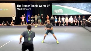 """""""The Proper Way to Warm Up for Tennis: Why, What and How"""" - Mark Kovacs at Tennis Congress"""