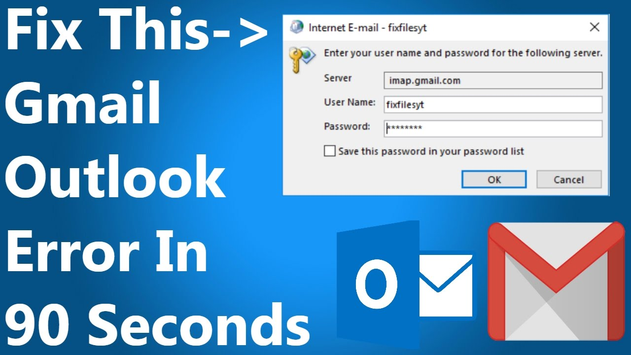 [FIXED] Error Setting Up Gmail in Outlook- Enter your username and password  for the following server