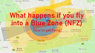 Download What happens if fly your DJI drone into a Blue Zone NFZ?