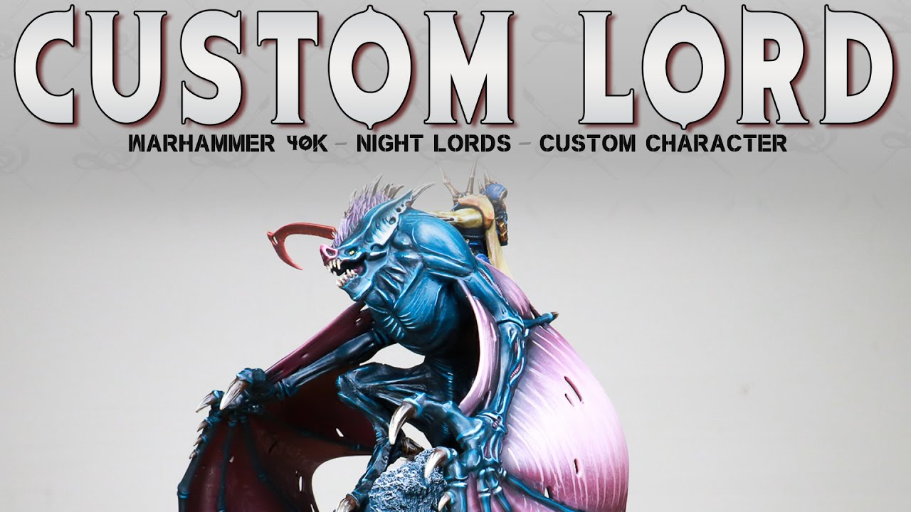 PAINTING SHOWCASE Custom Converted Night Lords Chaos Lord Warhammer