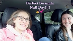 Perfect Formula Nail Day!