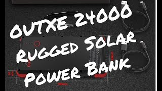 OUTXE 24000MAh Rugged Solar Power Bank Review