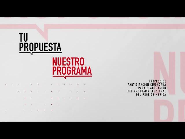 Tu propuesta, nuestro programa