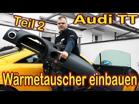 Audi TT 8N Wärmetauscher wechseln   -Teil 2-