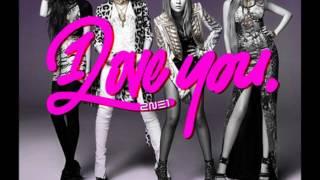 2NE1 - I LOVE YOU [chipmunk version]