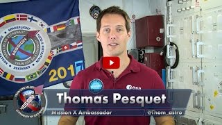 Astronaut Ambassador, Thomas Pesquet, welcomes Mission X 2017 participants!