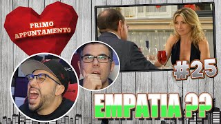 L'UOMO PIU' EMPATICO DEL MONDO - PRIMO APPUNTAMENTO *REACTION* Episodio 25