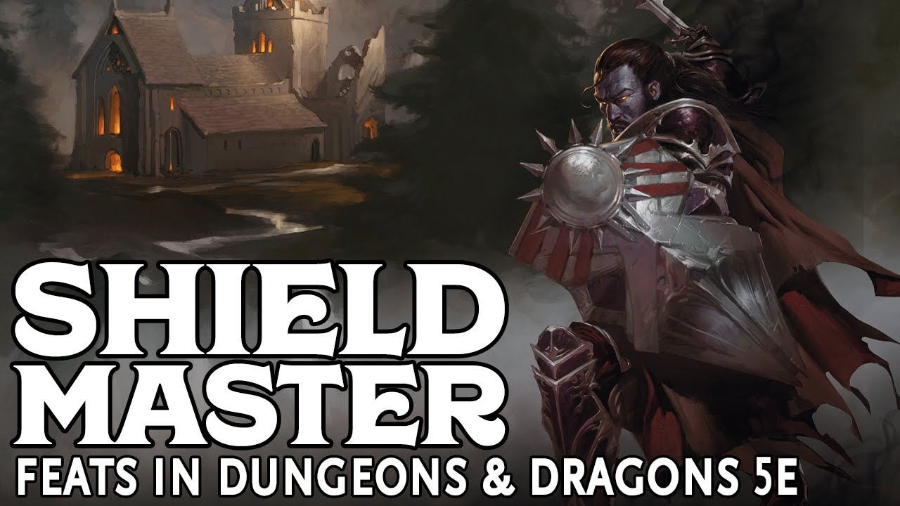 Shield Master - Feats in Dungeons and Dragons 5e
