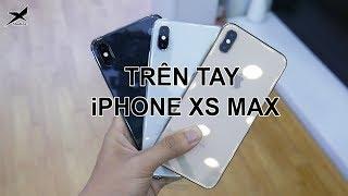 Mở hộp, trên tay nhanh iPhone Xs Max: Siêu đắt, siêu đẹp và ...