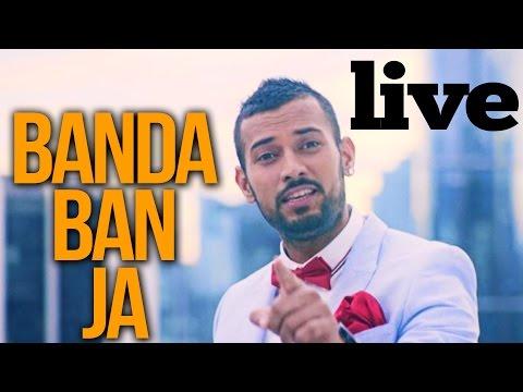 Garry Sandhu | Banda Ban Ja | Live