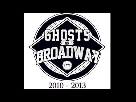 Ghosts On Broadway - Letting Go