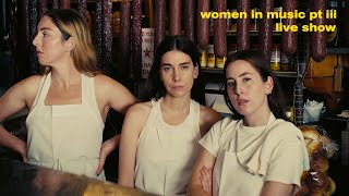 HAIM - WOMEN IN MUSIC PT III LIVE SHOW