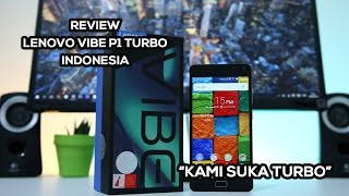 Review Lenovo Vibe P1 Turbo Indonesia