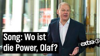 """Song für Olaf Scholz: """"Wo ist die Power, Olaf?"""""""