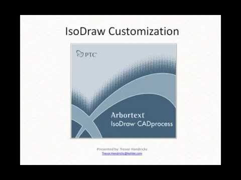A Developer's Guide to IsoDraw Customization [SFBay Arbortext PTC User Meeting]