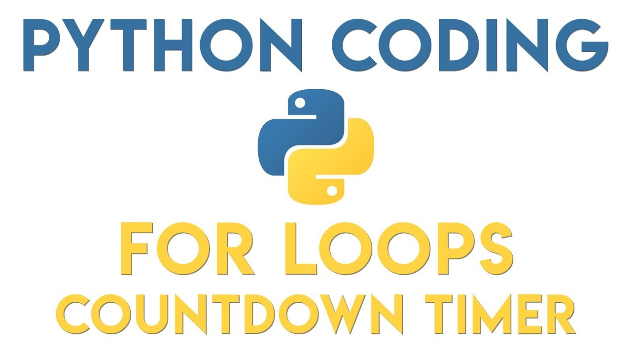 Python Tutorial - For Loop - Countdown Timer