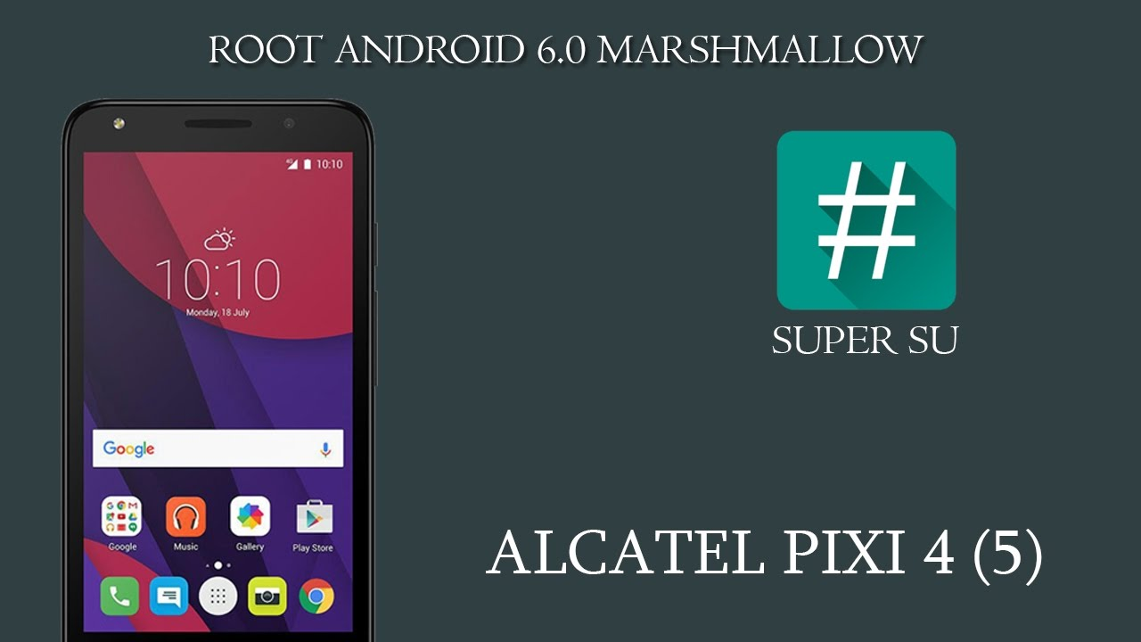 Como Fazer Root no alcatel Pixi 4 (5) 5045 [ANDROID 6 0 MARSHMALLOW]