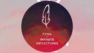 Fynn - Infinite Reflections (Peer Kusiv Remix)