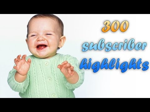 Highlight Montage 300 Subscriber Special