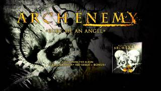 "ARCH ENEMY - Bury Me An Angel (ALBUM TRACK). Taken from the album ""..."