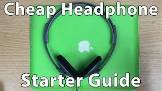 My Cheap Headphone Starter Guide.
