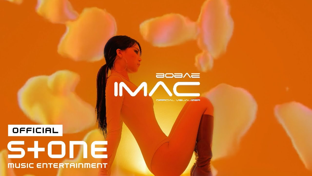 bobae - iMac (Official Visualizer)