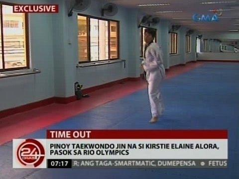 24 Oras: Pinoy Taekwondo jin na si Kirstie Elaine Alora, pasok sa Rio Olympics