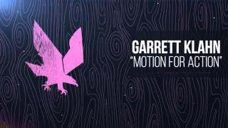 Garrett Klahn - Motion For Action