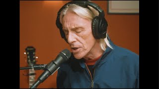 Paul Weller - Shades Of Blue (Live from Noel Gallagher's studio)