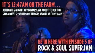 "SuperJam 2013: ""When Something Is Wrong With My Baby"" John Oates and Brittany Howard Duet 