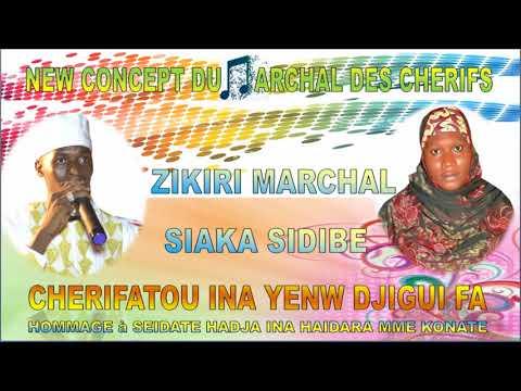 Nouveau Concept de Zikiri Marchal Siaka Sidibe Hommage à Seidate Hadja Ina Haidara