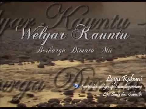 Berharga Dimata Mu - Welyar Kauntu