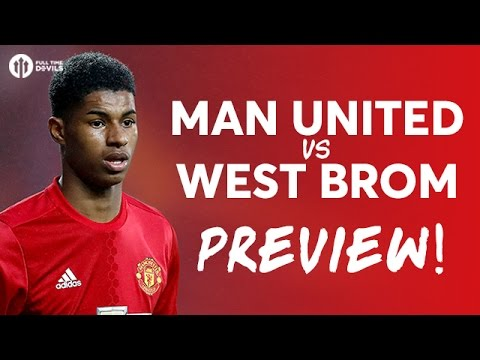 Manchester United vs West Bromwich Albion | LIVE PREVIEW