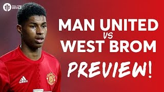Manchester United vs West Bromwich Albion | LIVE PREVIEW thumbnail