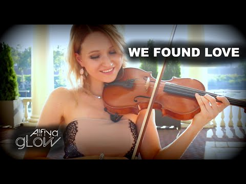We Found Love|Rihanna|Acoustic Violin Cover