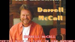 DARRELL McCALL-STILL ALOT OF LOVE IN SAN ANTONE