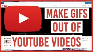 How to Make a GIF out of YouTube Videos (2016)