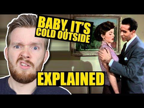 """Is DATE RAPE In """"Baby It's Cold Outside""""???"""