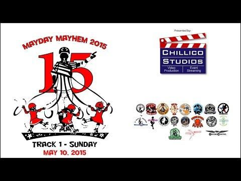 Mayday Mayhem 2015: Track 1 - Sunday